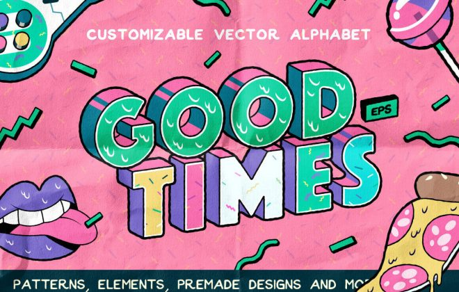 customizable vector alphabet & graphic set - good times 660x420 - Customizable Vector Alphabet & Graphic Set